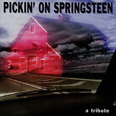 Pickin' On Springsteen: A Tribute by Pickin' On