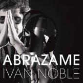 Abrazame de Ivan Noble