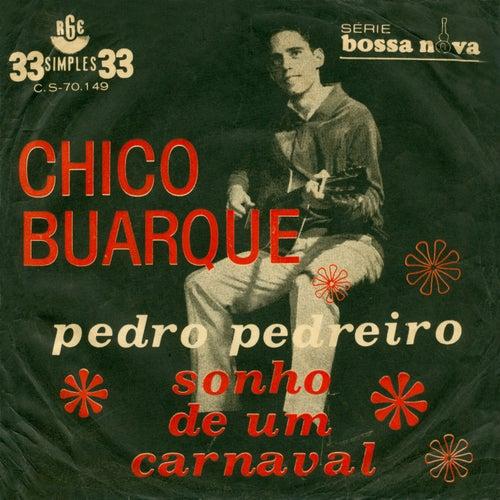 Pedro Pedreiro/ Sonho de um Carnaval (Ao Vivo) - Ep by Chico Buarque