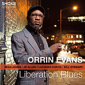 Liberation Blues by Orrin Evans