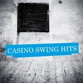 Casino Swing Hits von Various Artists