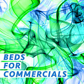 Beds for Commercials by Various Artists