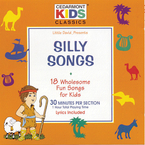 Silly Songs by Kids Classics