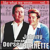 The Songs of Johnny & Dorsey Burnette Vol. 3 de Various Artists