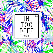 In Too Deep, Vol. 2 von Various Artists