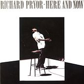 Here And Now von Richard Pryor