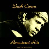 Remastered Hits (All Tracks Remastered 2015) by Buck Owens