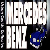 Mercedes Benz by Urban Cookie Collective