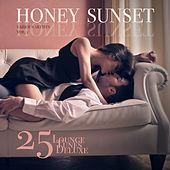 Honey Sunset, Vol. 1 (25 Lounge Tunes Deluxe) von Various Artists