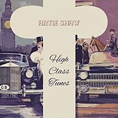 High Class Tunes by Artie Shaw