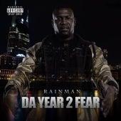 Da Year 2 Fear von Rain Man