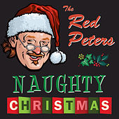 Red Peters Naughty Christmas by Red Peters