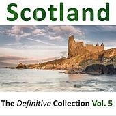 Scotland: The Definitive Collection, Vol.5 by Various Artists