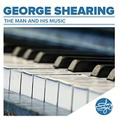The Man And His Music by George Shearing
