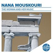 The Woman And Her Music von Nana Mouskouri
