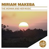 The Woman And Her Music de Miriam Makeba