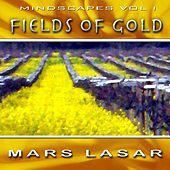 MindScapes Vol.1 - Fields Of Gold by Mars Lasar