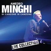 Di Canzone in Canzone - Live Collection di Amedeo Minghi