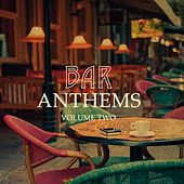 Bar Anthems, Vol. 2 (Finest Selection Of Calm Electronic Lounge Music) by Various Artists