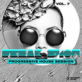 Freak Show, Vol. 7 - Progressive House Session von Various Artists