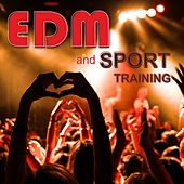 EDM and Sport Training von Various Artists