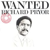 Wanted/Richard Pryor - Live In Concert von Richard Pryor
