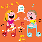 Kid's Music Selection by Various Artists