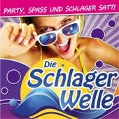 Die Schlagerwelle - Party, Spass und Schlager satt! von Various Artists
