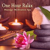 One Hour Relax (Massage Meditation Spa) by Caesar