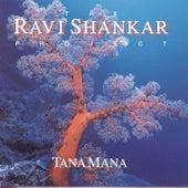 Tana Mana von Ravi Shankar