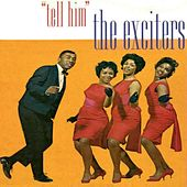 Tell Him de The Exciters