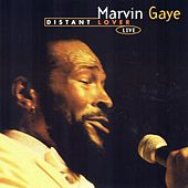 Distant Lover (Live) by Marvin Gaye