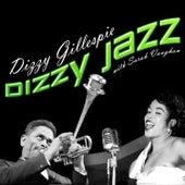 Dizzy Jazz by Dizzy Gillespie