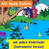 Alle meine Entlein und viele andere Kinderlieder (Instrumental Version) von YLEE Kids