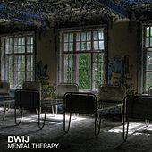 Mental Therapy von Dwij