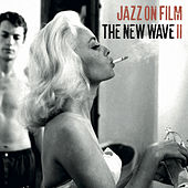 Jazz on Film …the New Wave II by Various Artists