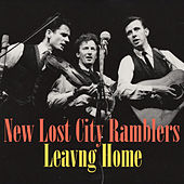 Leaving Home de The New Lost City Ramblers