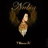 I Wanna Be di Nubia