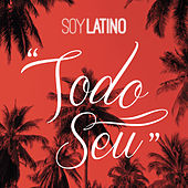 Todo Seu by Latino