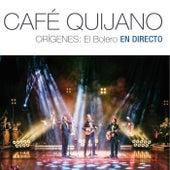 Orígenes: El Bolero En directo de Cafe Quijano