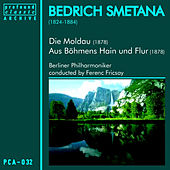 Die Moldau und Aus Böhmens Hain und Flur de Berliner Philharmoniker