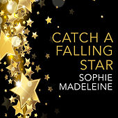 Catch a Falling Star by Sophie Madeleine