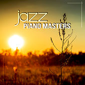 Jazz Piano Masters - Relaxing Night Music, Jazz Night Music, Smooth Jazz, Piano Bar Music, Sleep Music to Help You Relax all Night, Bedtime Music, Background Music for Beautiful Moments by Piano Jazz Background Music Masters