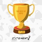 Statement! Recordings - Best of 2015 von Various Artists