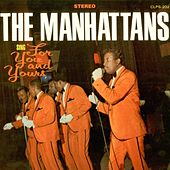 For You and Yours de The Manhattans