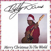 Merry Christmas To The World de Billy Davis