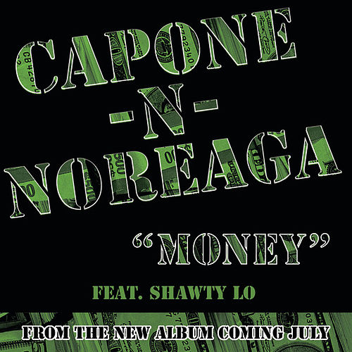 Money (Clean Version) by Capone-N-Noreaga