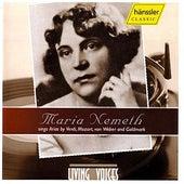 Maria Nemeth sings Arias by Verdi, Mozart, von Weber and Goldmark by Maria Nemeth