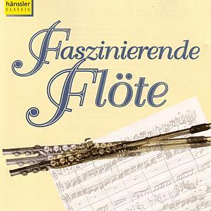 Faszinierende Flöte by Various Artists