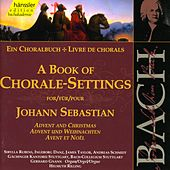The Complete Bach Edition Vol. 78: A Book of Chorale-Settings for Johann Sebastian Bach de Gächinger Kantorei Stuttgart